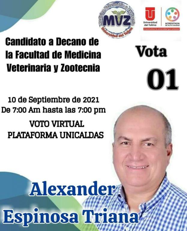 Alexander Espinosa Triana, merece llegar a la Decanatura de la Universidad del Tolima.
